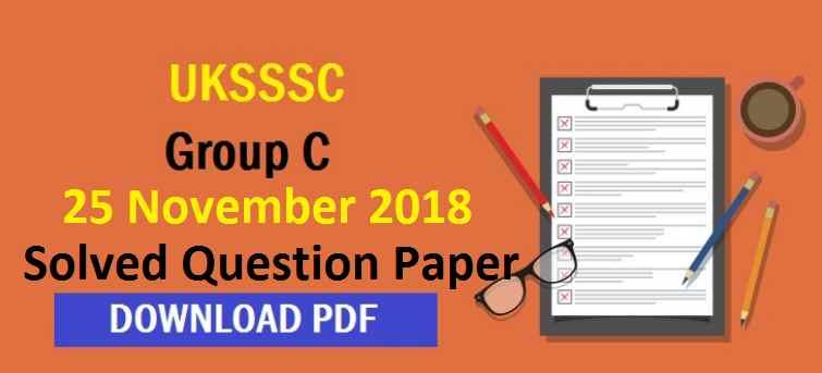 UKSSSC Group C 2018 Answer Key PDF Download