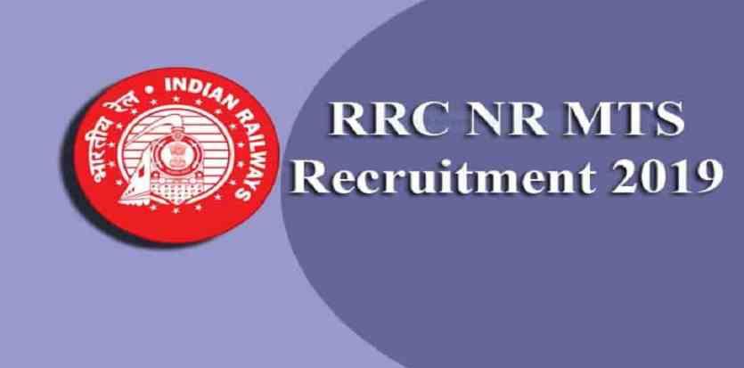 RRC NR MTS Recruitment 2019