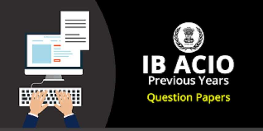 IB ACIO Previous Year Question Paper