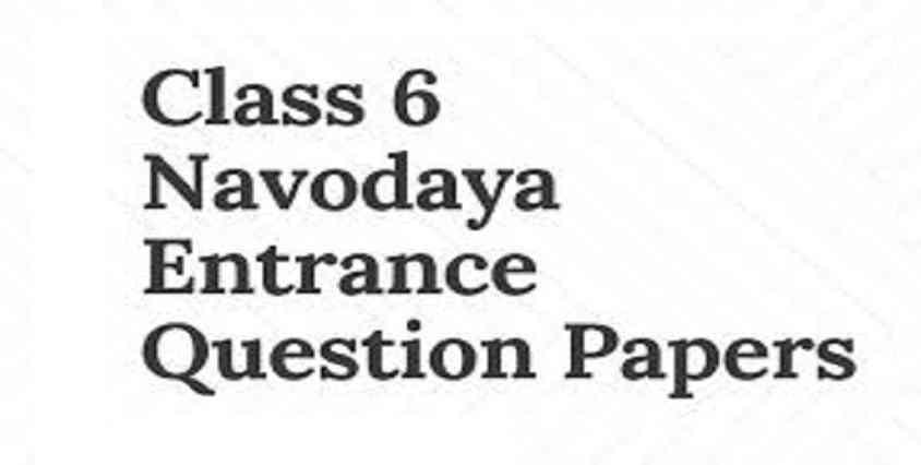 Navodaya Vidyalaya Previous Question Papers Class 6 PDF