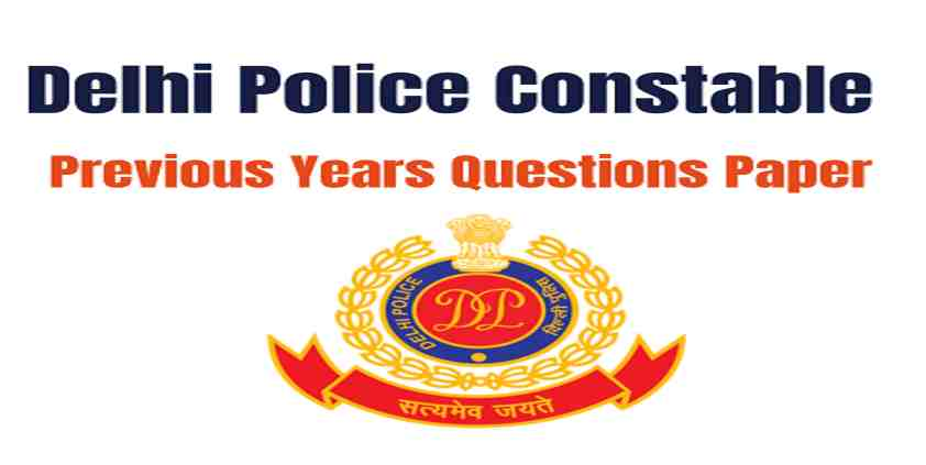 Delhi Police Constable Previous Year Papers