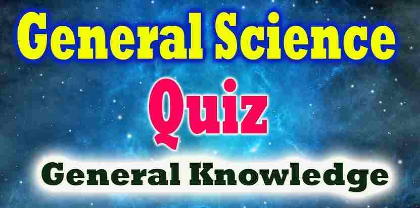 Science Quiz Questions and Answers