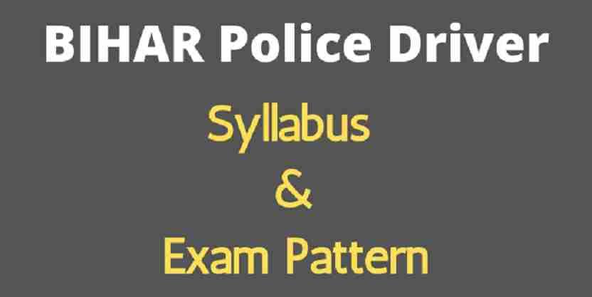 Bihar Police Driver Syllabus
