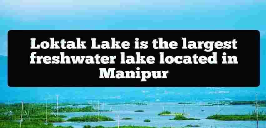 Loktak Lake UPSC
