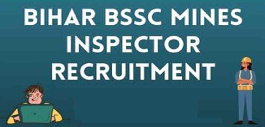 BSSC Mines Inspector Recruitment