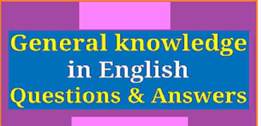 GK Questions and Answers in English